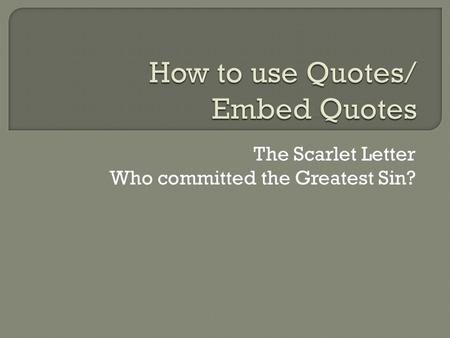 How to use Quotes/ Embed Quotes