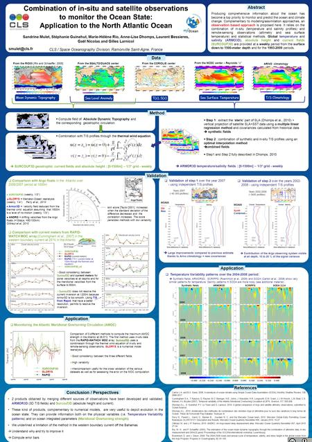 Abstract Combination of in-situ and satellite observations to monitor the Ocean State: Application to the North Atlantic Ocean Sandrine Mulet, Stéphanie.