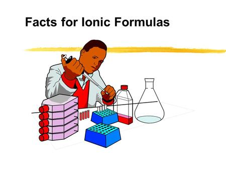 Facts for Ionic Formulas