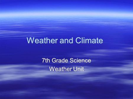 7th Grade Science Weather Unit