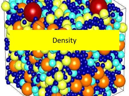 Density. (a) define the term density What is density? Density is defined as mass per unit volume.mass Density is defined as mass per unit volume.mass.
