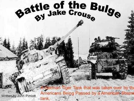 A German Tiger Tank that was taken over by the Americans Being Passed by a American Sherman tank. Written by John Pimlott.