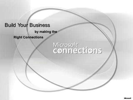 Build Your Business by making the Right Connections.