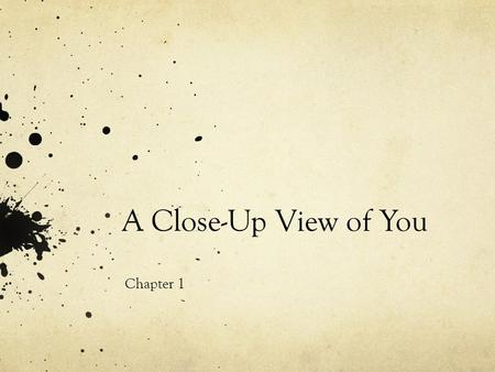 A Close-Up View of You Chapter 1.