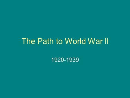 The Path to World War II 1920-1939. The Union of Soviet Socialist Republics With the Bolshevik victory over the White Army forces in 1921, Lenin and the.