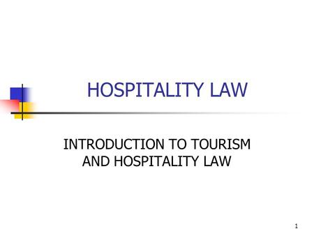 INTRODUCTION TO TOURISM AND HOSPITALITY LAW