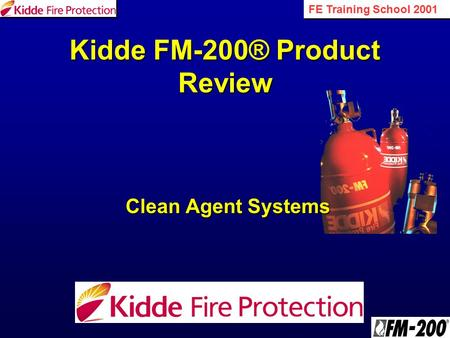 Kidde FM-200® Product Review