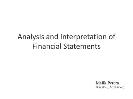 Analysis and Interpretation of Financial Statements