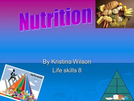 By Kristina Wilson Life skills 8 Carbohydrates  Carbohydrates give us food energy  Carbohydrates give us strength  Easy for our body's to break down.