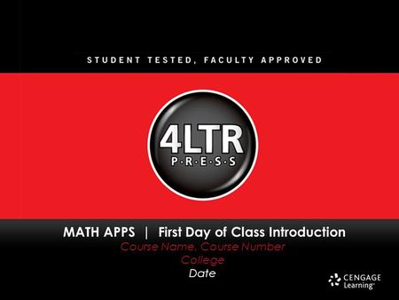 MATH APPS | First Day of Class Introduction Course Name, Course Number College Date.
