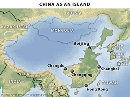 CHINA: BORROWED TIME THE CHINESE GEOGRAPHY North has a wide broad plain which took two millennia of civil wars to consolidate Yellow River not.