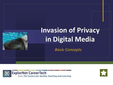 Invasion of Privacy in Digital Media Basic Concepts.