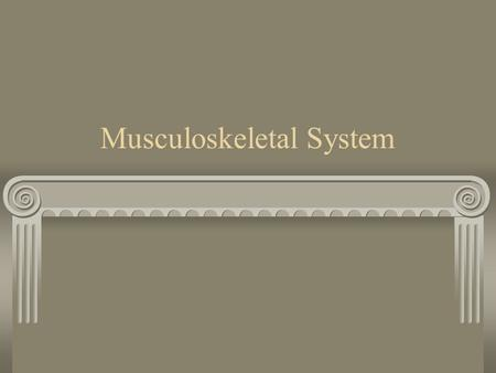 Musculoskeletal System. Common Diagnostic Tests ANA, antinuclear antibodies Detects SLE, a collagen disease Arthritis can result from SLE Normal = negative.