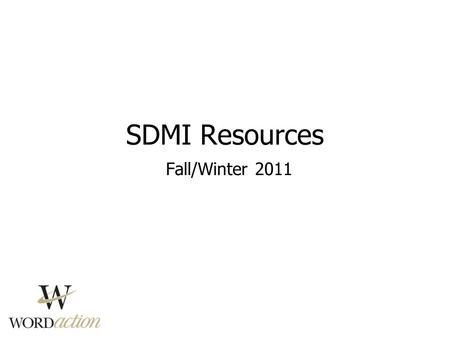 SDMI Resources Fall/Winter 2011. Gonna Make Some Noise! Interactive-based children's worship curriculum 1-6 grade 12 weeks of material Great for kids'