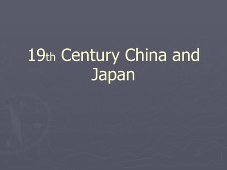 19 th Century China and Japan. China's Ego and Resistance Chinese more advanced and looked down on foreigners and foreign goods Mining, manufacturing,
