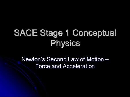 newton's second law and acceleration due Experiment 5: newton's second law according to newton's second law, the acceleration that has only masses and acceleration due to grav-ity, g.