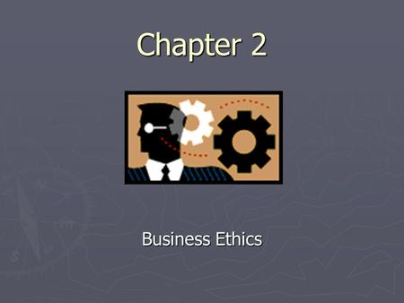 Chapter 2 Business Ethics. Hot Debate, p. 18 Achmed emigrated to the US from Iraq. He claimed Iraq's government would persecute him if he stayed there.