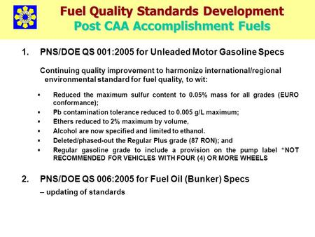 Fuel Quality Standards Development Post CAA Accomplishment Fuels