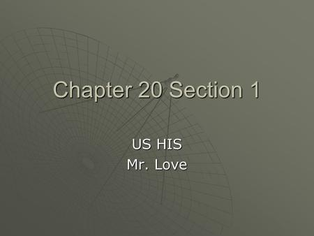Chapter 20 Section 1 US HIS Mr. Love. Nativism Resurges  What is Nativism?  Dislike for people of foreign decent.  Ethnic prejudice was the basis for.