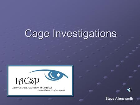 Cage Investigations Steve Allensworth. Cage Investigations A frontline casino cashier is responsible for several thousand dollars during their shift.