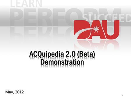 May, 2012 1. Agenda ACQuipedia Overview Article Currency Introduce ACQuipedia 2.0 2.