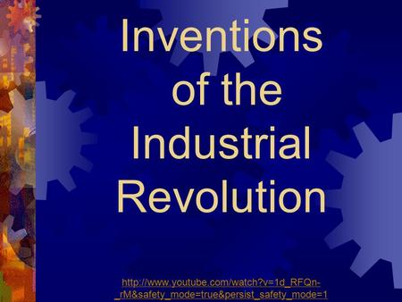 Inventions of the Industrial Revolution  _rM&safety_mode=true&persist_safety_mode=1