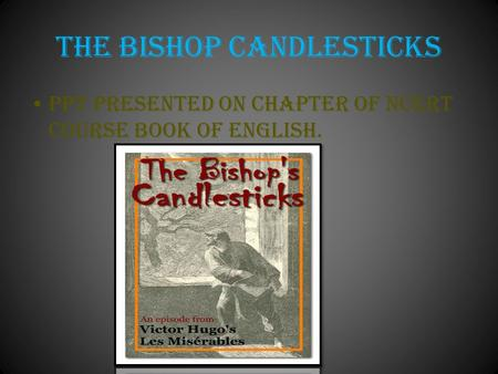 THE BISHOP CANDLESTICKS