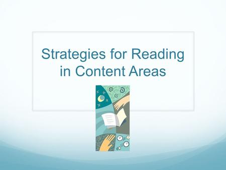 Strategies for Reading in Content Areas