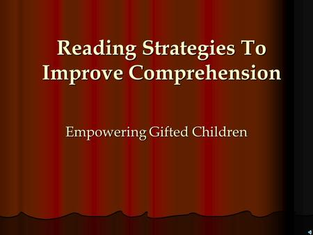 Reading Strategies To Improve Comprehension Empowering Gifted Children.