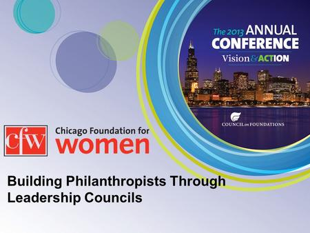 Building Philanthropists Through Leadership Councils.