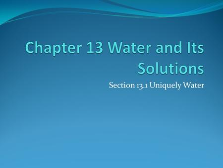 Chapter 13 Water and Its Solutions