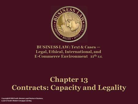 Chapter 13 Contracts: Capacity and Legality