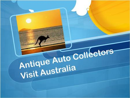 Antique Auto Collectors Visit Australia. Interesting Places in Australia Kakadu National Park Red Centre The Green Cauldron Outback Australia Great Barrier.