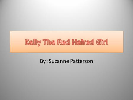Kelly The Red Haired Girl