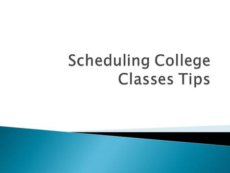  If you've decided on a major, determine which required classes you'd like to take in the beginning.  Then, schedule some additional courses that seem.