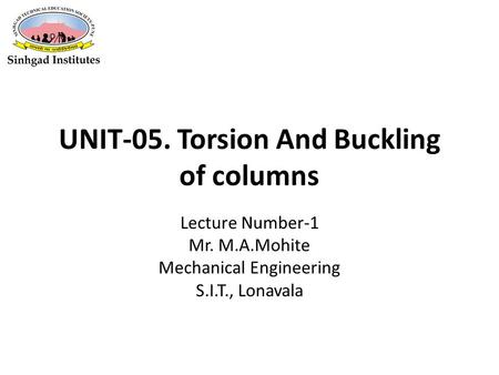 UNIT-05. Torsion And Buckling of columns