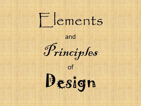 "Elements and Principles of Design. Elements vs Principles Elements are the different ""raw materials"" of a design. Principles are the guidelines you follow."