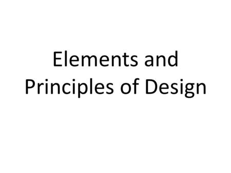 Elements and Principles of Design. What is the difference between the Elements and Principles of Design?
