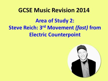 Steve Reich: 3rd Movement (fast) from Electric Counterpoint