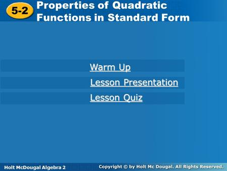 Properties of Quadratic Functions in Standard Form 5-2