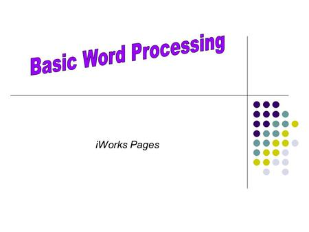 IWorks Pages. Word Processing  Software that is designed for the entry, editing, and printing of documents.  Mac Version = iWorks Pages  As with Microsoft.