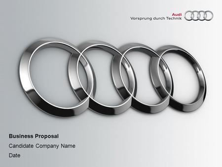 Business Proposal Candidate Company Name Date. 2Titel oder Name, Abteilung, Datum Audi Korea / Dealer Development Table of Contents ► Requirement of Audi.