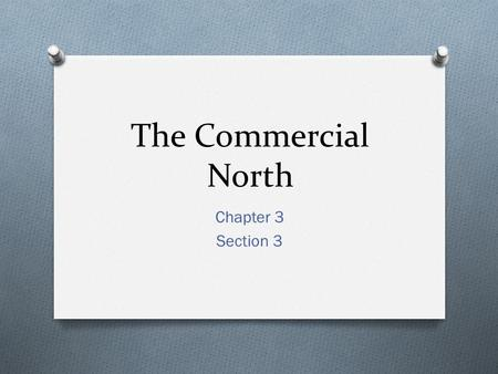 The Commercial North Chapter 3 Section 3. Vocab O Enlightenment O Benjamin Franklin O Jonathan Edwards O Great Awakening.
