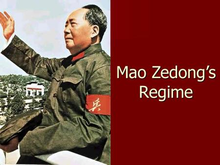 Mao Zedong's Regime. Mao Zedong Born in 1889, China was falling apart Born in 1889, China was falling apart Grew up on a farm, and was beat by his father.