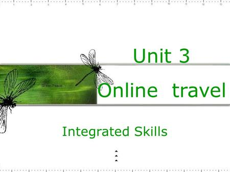 Unit 3 Online travel Integrated Skills 1.They ___ day and night. A.are made work B. are made to work C. made to be worked D. are making to work.