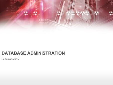 DATABASE ADMINISTRATION Pertemuan ke-7. Application Performance source : Database Administration the complete guide to practices and procedures chapter.