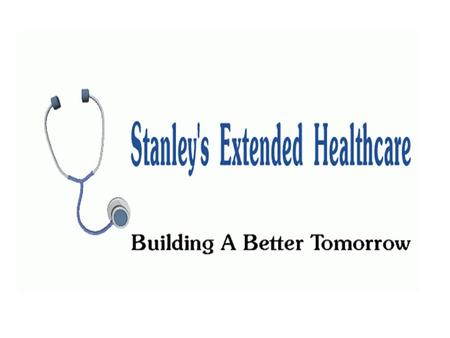 Produce Stanley's Extended Healthcare produces services for our patients who can no longer provide for themselves and provide protection and care.