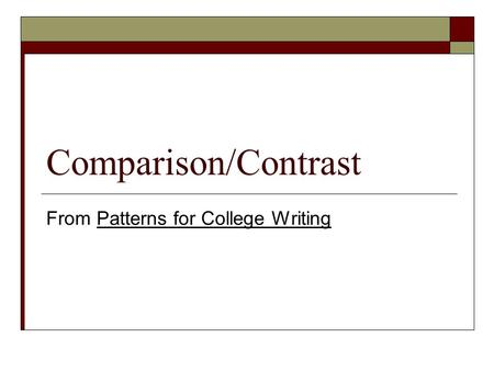 patterns for college writing process essay Patterns for college writing responding to an essay part one: the writing process 15 combining the patterns structuring an.