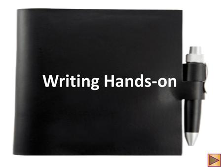 Writing Hands-on. Narrative writing Narrative writing ( 敘述寫作 ) tells a story, gives a picture of an event or experience, or makes a point by telling what.