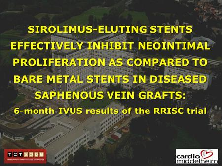 SIROLIMUS-ELUTING STENTS EFFECTIVELY INHIBIT NEOINTIMAL PROLIFERATION AS COMPARED TO BARE METAL STENTS IN DISEASED SAPHENOUS VEIN GRAFTS: 6-month IVUS.